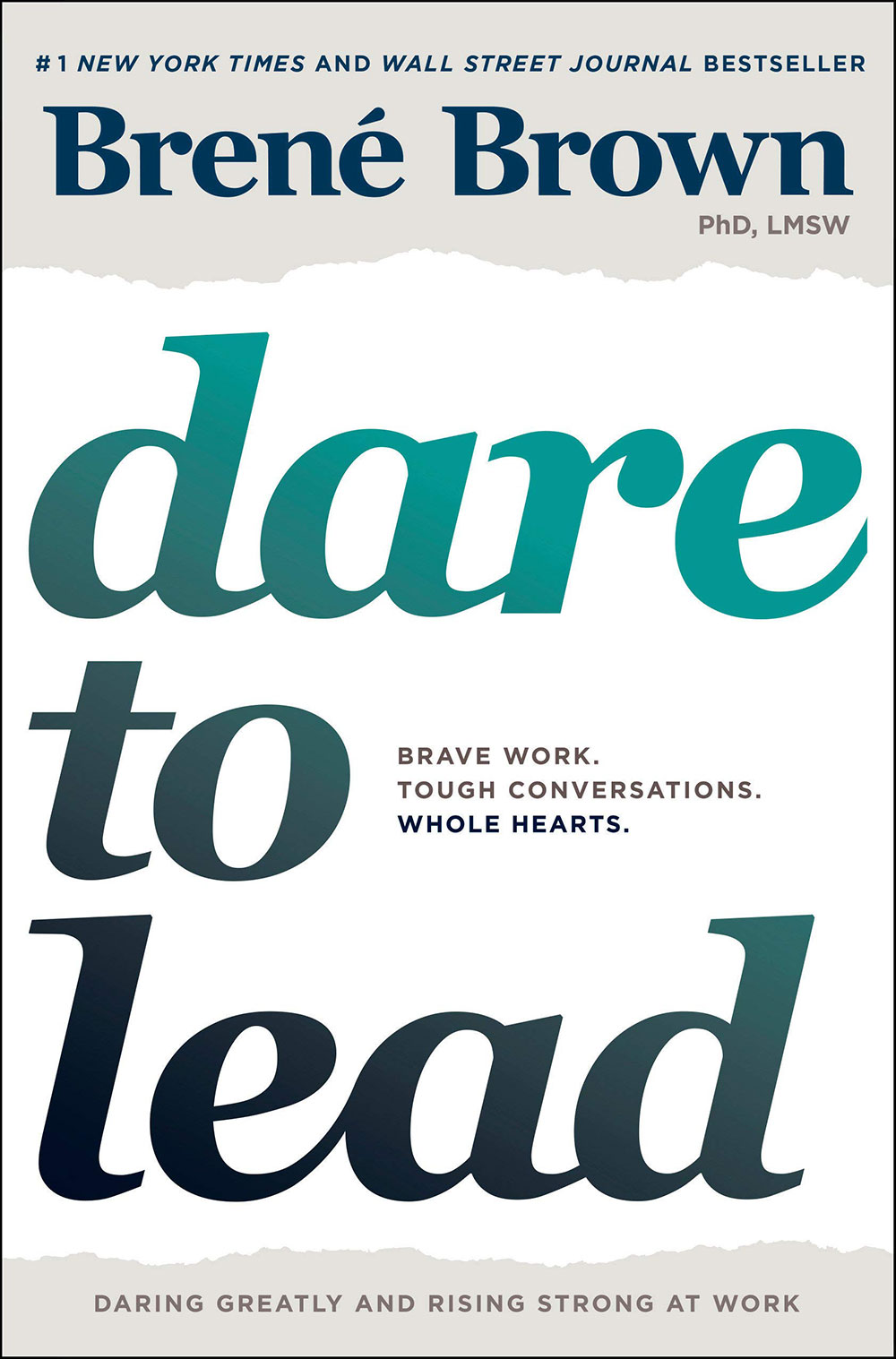 """""""Dare to Lead: Brave Work. Tough Conversations. Whole Hearts."""" by Brené Brown"""