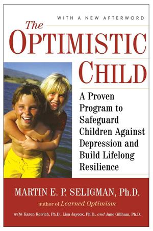 """""""The Optimistic Child"""" by Martin E. P. Seligman"""