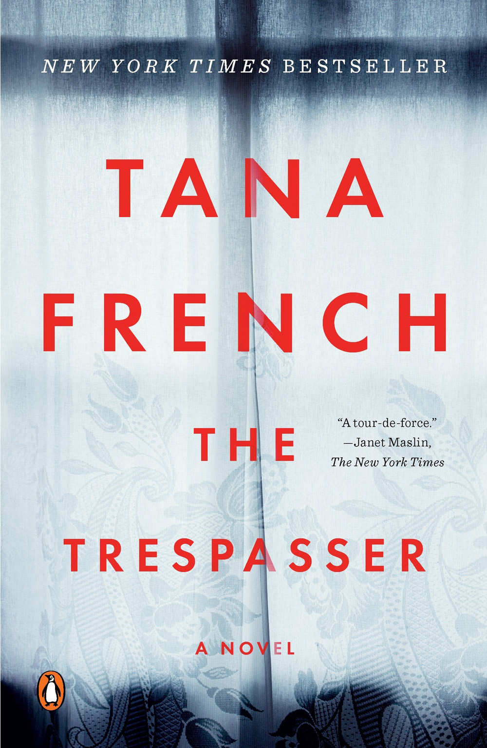 """The Trespasser"" by Tana French"