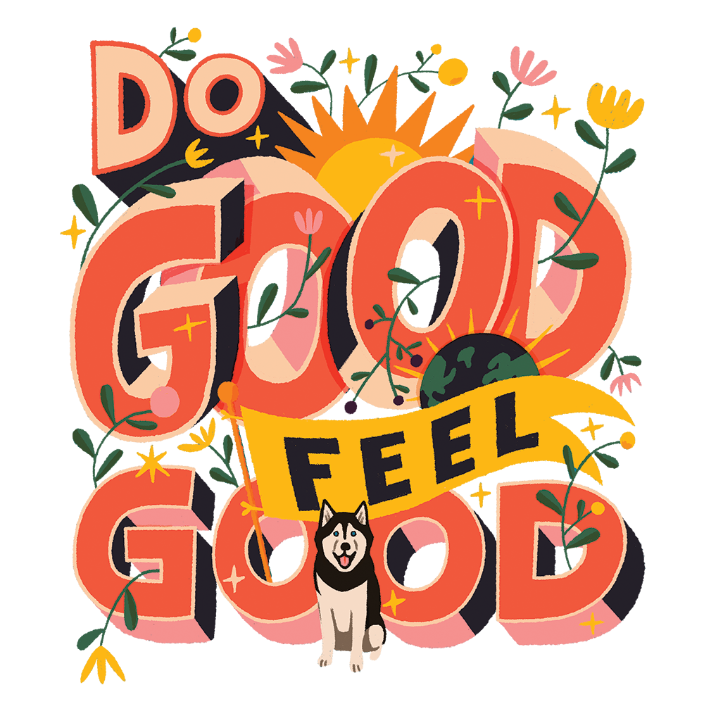 Handlettered phrase, 'Do Good, Feel Good'