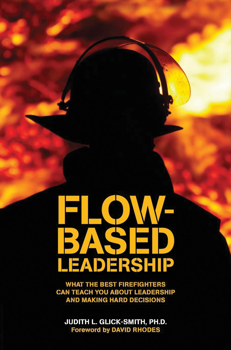 Book, Flow Based Leadership by Judith L. Glick-Smith, Ph.D.