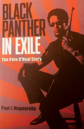 Black Panther in Exhile, the Pete O'Neal Story
