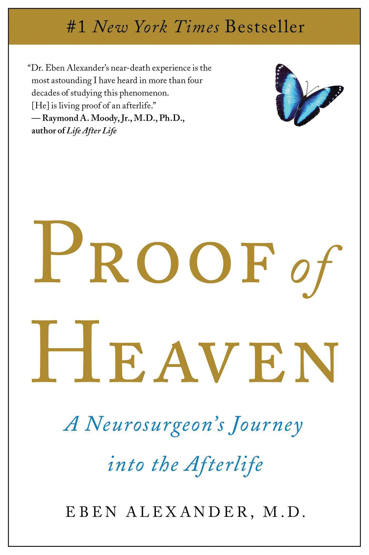 Book, Proof of Heaven by Eben Alexader, M.D.
